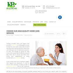 Choose Our High-Quality Home Care Services