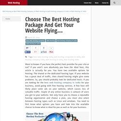 Choose The Best Hosting Package And Get Your Website Flying... - Web Hosting