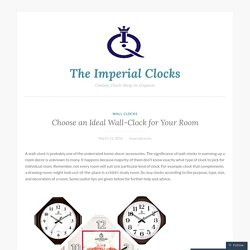 Choose an Ideal Wall-Clock for Your Room