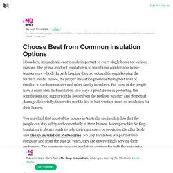 Choose Best from Common Insulation Options – No Gap Insulation – Medium