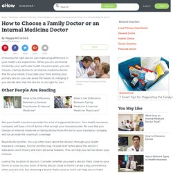 How to Choose a Family Doctor or an Internal Medicine Doctor