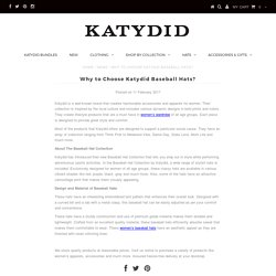 All About Katydid Baseball Hats