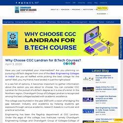 Why Choose CGC Landran for B.Tech Courses ?