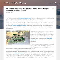 Why Choose O'Leary Paving and Landscaping? One of The Best Paving and Landscaping Contractors in Dublin