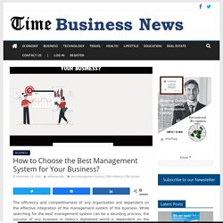 How to Choose the Best Management System for Your Business?