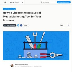 How to Choose the Best Social Media Marketing Tool for Your Business