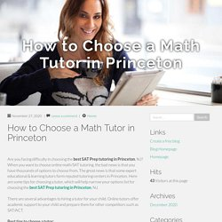 How to Choose a Math Tutor in Princeton