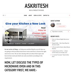 How to Choose Right Microwave Oven? - askRitesh