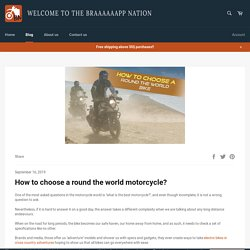 How to choose a round the world motorcycle