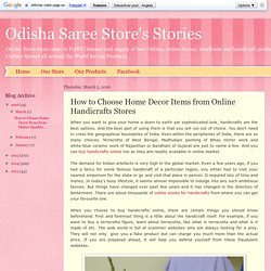 Odisha Saree Store's Stories: How to Choose Home Decor Items from Online Handicrafts Stores