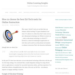 How to choose the best Ed-Tech tools for Online Instruction