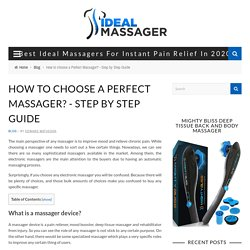 How to choose a Perfect Massager? - Step by Step Guide
