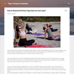How to Choose the Perfect Yoga Class For Your Type?