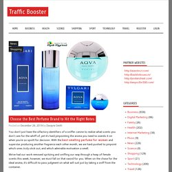 Choose the Best Perfume Brand to Hit the Right Notes – Traffic Booster