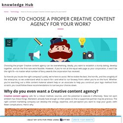 How to choose a proper Creative Content Agency for your work?