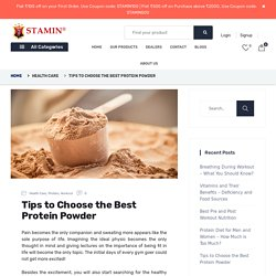 Tips to Choose the Best Protein Powder
