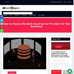 How to Choose the Best Cloud Server Provider for Your Business?