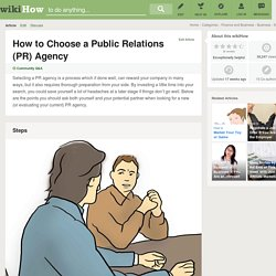 How to Choose a Public Relations (PR) Agency: 8 Steps