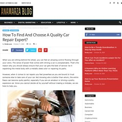 How to Find and Choose a Quality Car Repair Expert