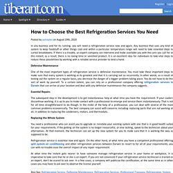 How to Choose the Best Refrigeration Services You Need