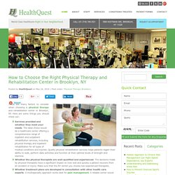 Choose the Right Rehabilitation Center in NY