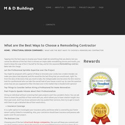 What are the Best Ways to Choose a Remodeling Contractor