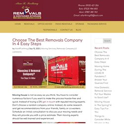 Choose The Best Removals Company In 4 Easy Steps