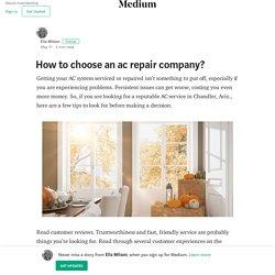 How to choose an ac repair company? – Ella Wilson