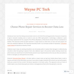 Choose Phone Repair Services to Recover Data Loss