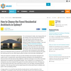How to Choose the Finest Residential Architects in Sydney?
