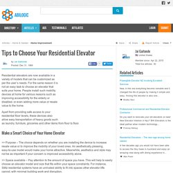 Tips to Choose Your Residential Elevator