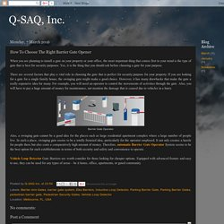 Q-SAQ, Inc.: How To Choose The Right Barrier Gate Opener