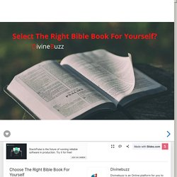 Choose The Right Bible Book For Yourself