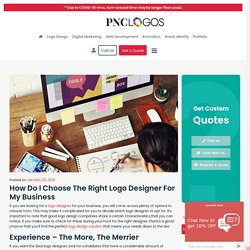 How Do I Choose the Right Logo Designer for My Business?