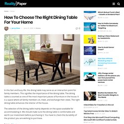 How To Choose The Right Dining Table For Your Home - Reality Paper