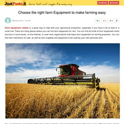 Choose the right farm Equipment to make farming easy