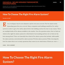 How To Choose The Right Fire Alarm System?