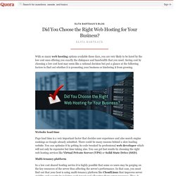 Did You Choose the Right Web Hosting for Your B... - Elita Barteaux's Blog - Quora