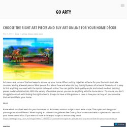 Choose the Right Art Pieces and Buy Art Online for Your Home Décor