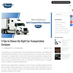 How to Choose the Right Car Transport Company