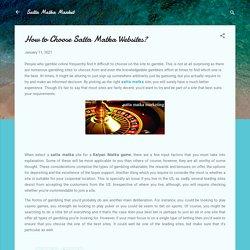 How to Choose Satta Matka Websites?
