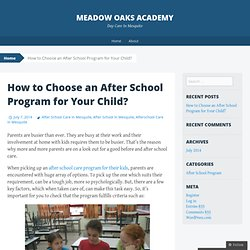 How to Choose an After School Program for Your Child?