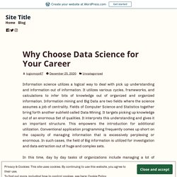 Why Choose Data Science for Your Career – Site Title