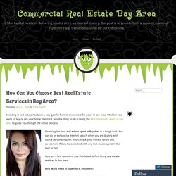 How Can You Choose Best Real Estate Services in Bay Area?