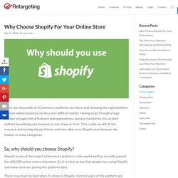 Why Choose Shopify For Your Online Store - Retargeting Blog