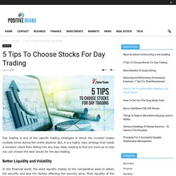 5 Tips To Choose Stocks For Day Trading