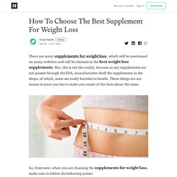 How To Choose The Best Supplement For Weight Loss - Onest Health - Medium