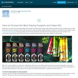 Choose the Best Vaping Supplies and Vape Kits: Nextdayvapes