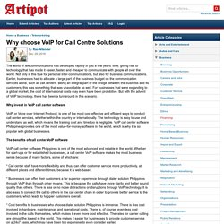 Why choose VoIP for Call Centre Solutions