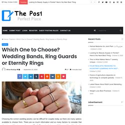 Which One to Choose? Wedding Bands, Ring Guards or Eternity Rings
